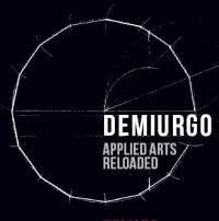 DEMIURGO Applied Arts Reloaded